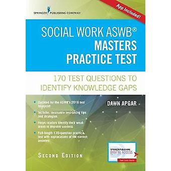 Social Work ASWB Masters Practice Test - 170 Questions to Identify Kno