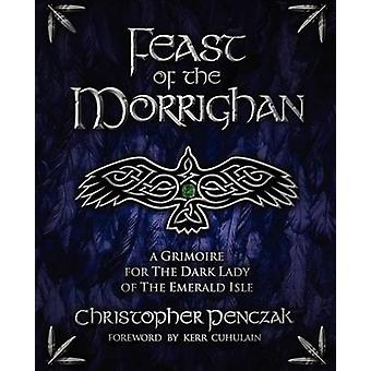 Feast of the Morrighan by Penczak & Christopher