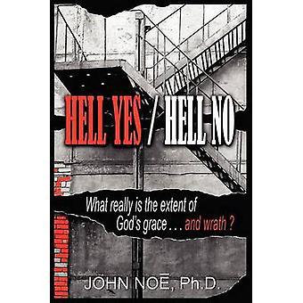 Hell Yes  Hell No by Noe & John Reid