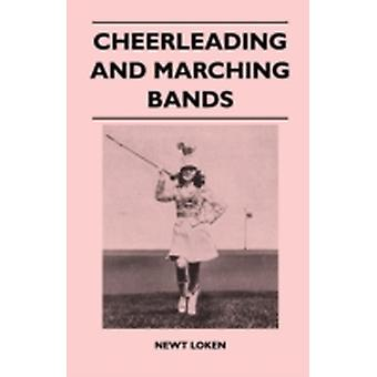 Cheerleading and Marching Bands by Loken & Newt