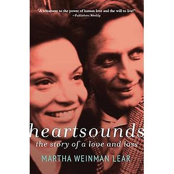 Heartsounds The Story of a Love and Loss by Lear & Martha