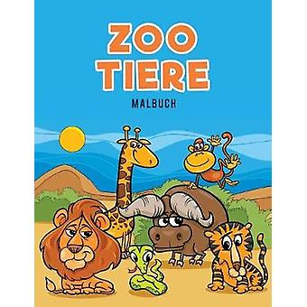 Zoo Tiere Malbuch by Kids & Coloring Pages for
