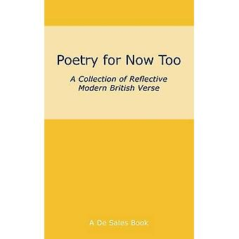 Poetry for Now Too by De Sales