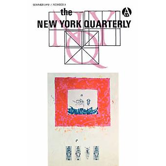 The New York Quarterly Number 3 by Packard & William