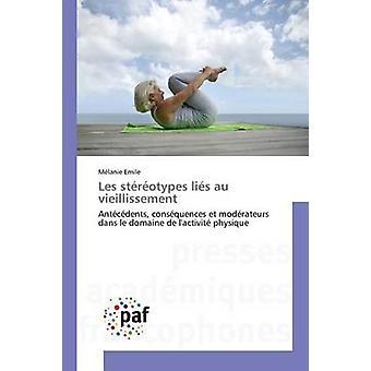 Les strotypes lis au vieillissement by Emile Mlanie