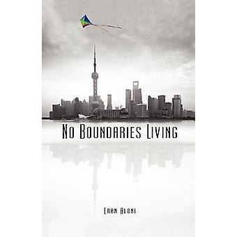 No Boundaries Living by Aloni & Eran