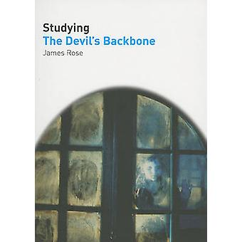 Studying  -The Devil's Backbone - by James Rose - 9781906733094 Book
