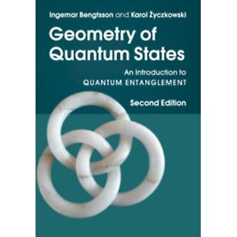 Geometry of Quantum States by Ingemar Bengtsson