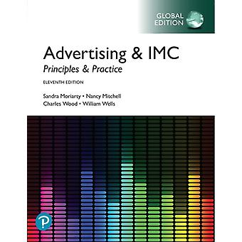 Advertising amp IMC Principles and Practice Global Edition by Sandra Moriarty & Nancy Mitchell & William D Wells & Charles Wood