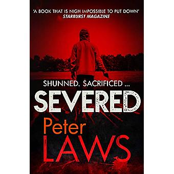 Severed - The dark and chilling crime novel you won't be able to put d