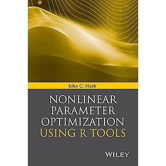 Nichtlineare Parameteroptimierung mit R-Tools von John C. Nash - 9781