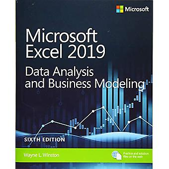 Microsoft Excel 2019 Data Analysis and Business Modeling by Wayne Win