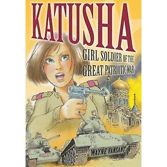 Katusha - Soldato Ragazza della Grande Guerra Patriottica di Wayne Vansant - 9