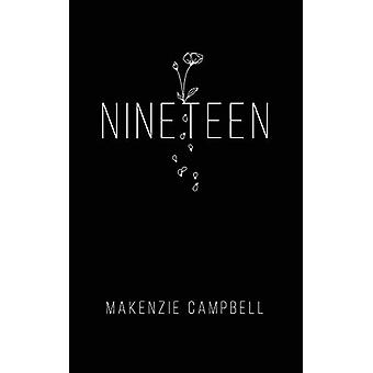 Nineteen by Makenzie Campbell - 9781771681865 Book