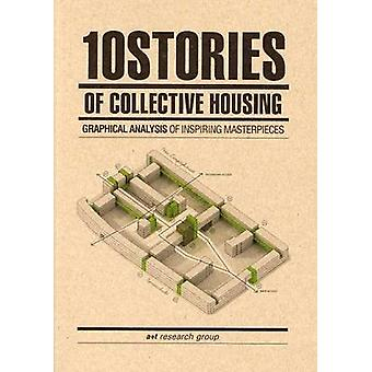 10 Stories of Collective Housing by Javier Mozas - 9788461641369 Book