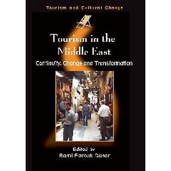 Turism i Mellanöstern - kontinuitet - förändring och Transformation av