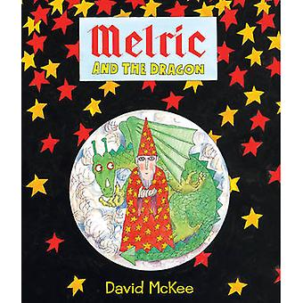 Melric and the Dragon by David McKee