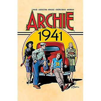 Archie - 1941 by Mark Waid - 9781682558232 Book