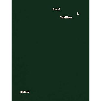 Awst & Walther by Benjamin Walther - 9783954762781 Book