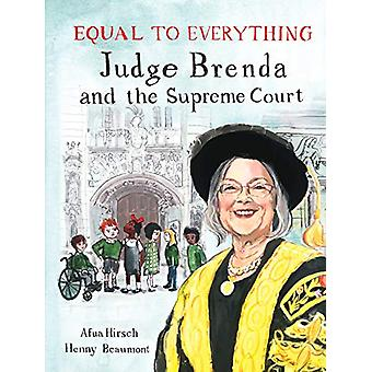 Equal to Everything - Judge Brenda and the Supreme Court by Afua Hirsc
