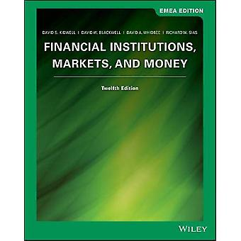 Financial Institutions - Markets and Money by David S. Kidwell - 97811
