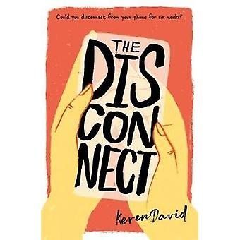 The Disconnect by Keren David - 9781781128558 Book