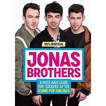 100 Unofficial Jonas Brothers
