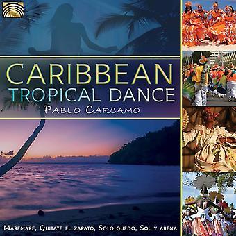 Pablo Carcamo - Caribische Tropische dansen [CD] USA import