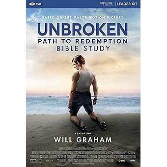 Unbroken - Path to Redemption - Leader Kit by Will Graham - 9781535923