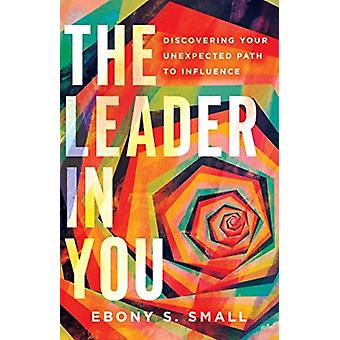 The Leader in You by Small & Ebony S.