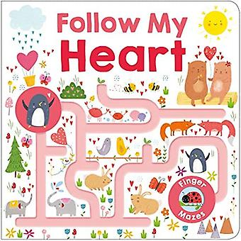 Maze Book: Follow My Heart� (Finger Mazes) [Board book]