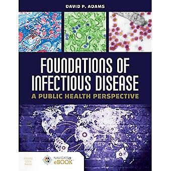 Foundations Of Infectious Disease: A Public Health Perspective