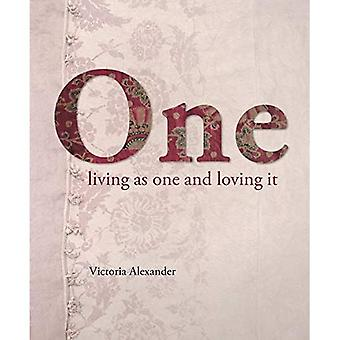 One: Living as one and loving it