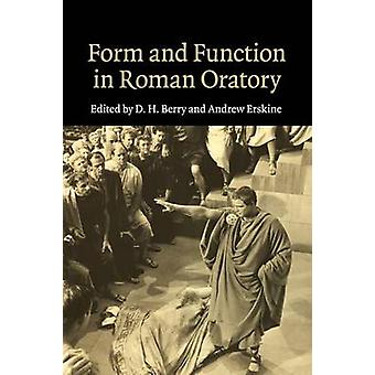 Form and Function in Roman Oratory by D. H. Berry - 9781107499942 Book