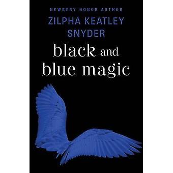 Svart och blå magi av Zilpha Keatley Snyder - 9781504035606 Bok