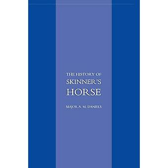 Skinner's Horse - The History of the 1st Duke of York's Own Lancers by