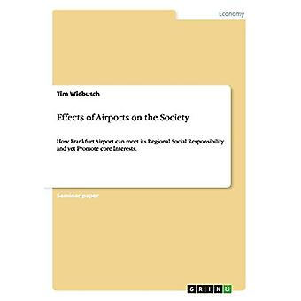 Effects of Airports on the Society by Tim Wiebusch - 9783656637943 Bo