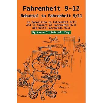 Fahrenheit 9-12: Réfutation à Fahrenheit 9/11