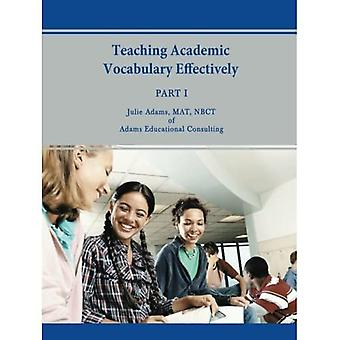 Academisch vocabulaire effectief onderwijzen: deel 1