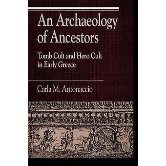 Eine Archäologie der Vorfahren