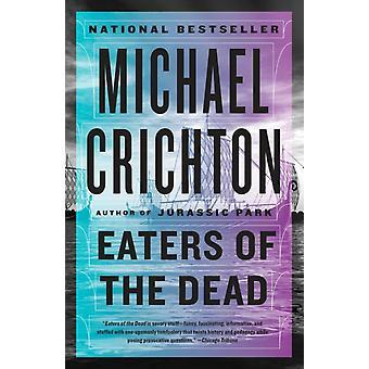 Ätare av döda av Michael Crichton