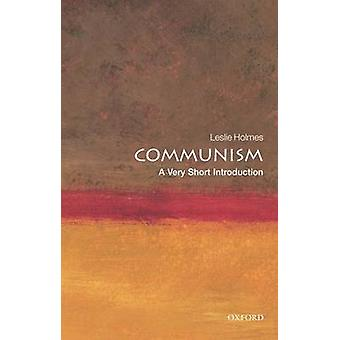 Communism A Very Short Introduction by Leslie Holmes