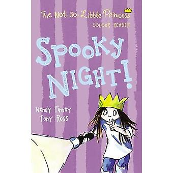 Spooky Night 4 The Not So Little Princess