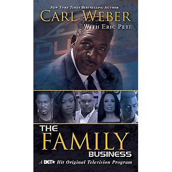 The Family Business by Carl Weber & Eric Pete