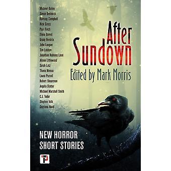 Efter Sundown av Redigerad av Mark Morris
