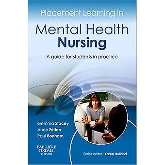 Plaatsing in de geestelijke gezondheidszorg verpleging - A Guide for Students in leren