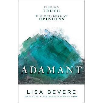 Adamant - znalezienie prawdy w uniwersum Opinie przez Lisa Bevere - 978