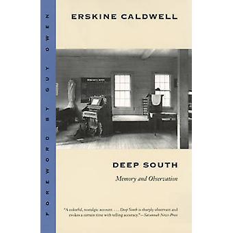 Deep South - memoria y observación (nueva edición) por Erskine Caldwell