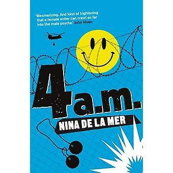 4 a.m. by Nina de la Mer - 9780956559951 Book