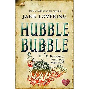 Hubble Bubble by Jane Lovering - 9781781890127 Book